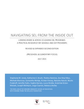 Navigating Social and Emotional Learning from the Inside Out: Looking Inside and Across 33 leading SEL Programs: A Practical Resource for Schools and OST Providers